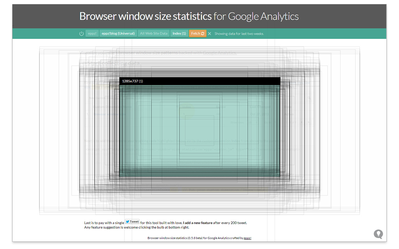 Start collecting your visitors browser window size statistics with this tinly little tool. Will provide meaningful insights while design responsive breakpoints.
